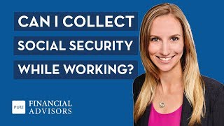 Can I Collect So¢ial Security While Working?