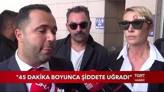 """Sıla'nın Avukatı: """"Sıla 45 Dakika Şiddete Uğradı"""""""