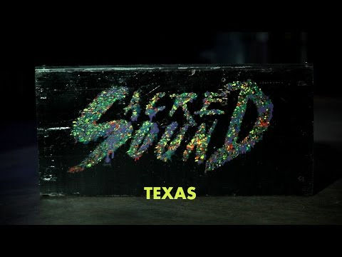 Sacred Sound - Texas (Official Music Video)