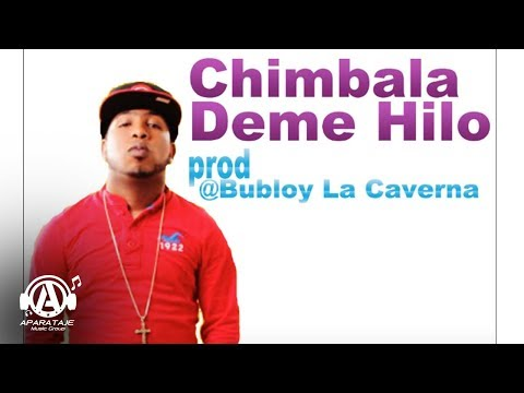 Chimbala - Deme Hilo (prod) Bubloy Dembow 2013 Original.