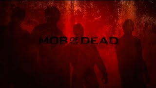 "Mob of the Dead ""Where Are We Going?"" (Director"