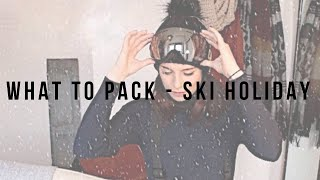 Ski Holidays - Essentials to pack on your Ski Holiday