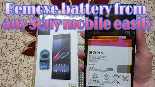 How to remove or replace battery of any Sony mobile easily||Xperia Z ultra