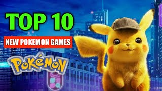 TOP 10 NEW POKEMON GAMES ON ANDROID |