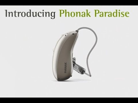 Phonak Paradise-First Look and Expert Interview