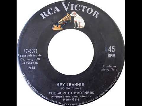 The Mercey Brothers   Hey Jeannie