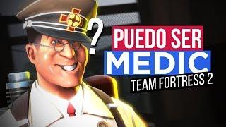 PUEDO JUGAR CON MEDICO? - TF2