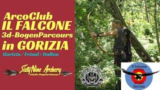 IL FALCONE 3dParcour in Gorizia   Italien   SixtyNine Archery