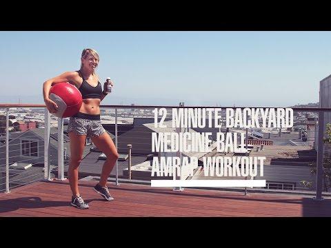 12 Minute Backyard Medicine Ball AMRAP Workout