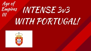 Intense 3v3 With Portugal! AoE III