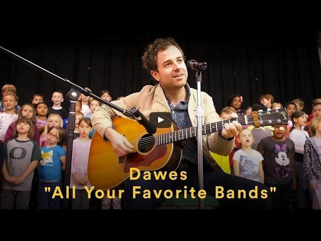 dawes-all-your-favorite-bands-official-video-dawes