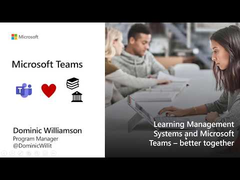 Learning Management Systems and Microsoft Teams – a better together story