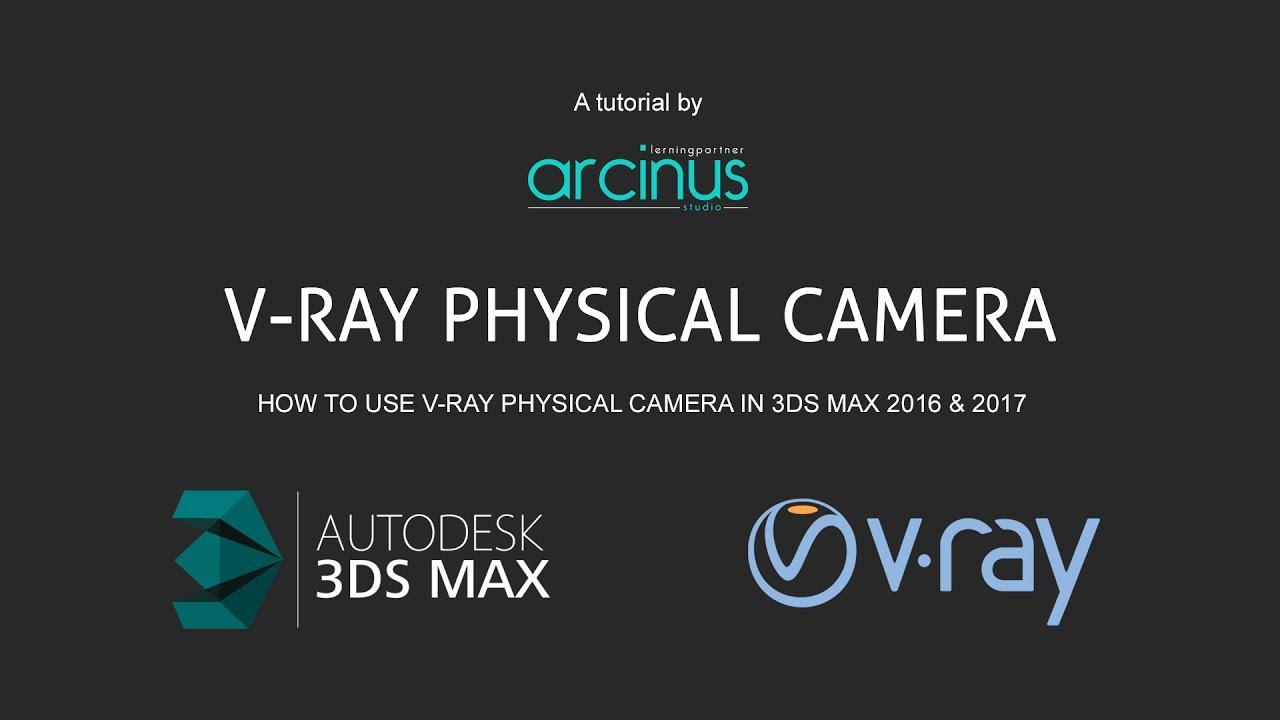 3ds max 2017 vray camera