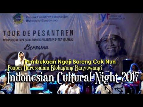 Pembukaan Ngaji Bareng Cak Nun Di Blokagung Banyuwangi - Indonesia Cultural night 2017