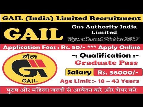 GAIL (India) Limited Recruitment 2017 | Sarkari Naukri | Govt Job