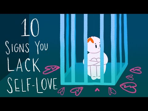 10 Signs You Lack Self Love