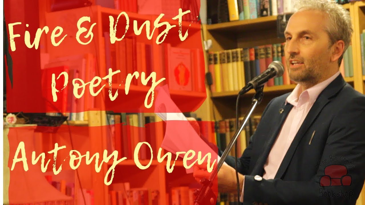 Peace Poetry from Antony Owen | Fire & Dust Poetry at The Big Comfy Bookshop Coventry