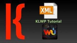 KLWP Tutorial Learn to Parse XML (Using WUnderground)