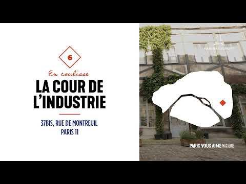 La Cour de l'Industrie