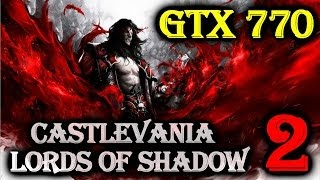 Castlevania Lords Of Shadow 2 On Gigabyte GTX 770 OC - Max Settings