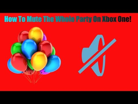 How To Mute The Whole Party On Xbox One
