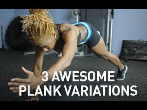 3 Awesome Plank Variations: Exercises To Strengthen The Core