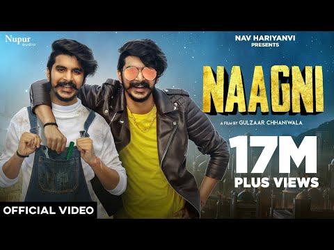 Gulzaar Chhaniwala : NAAGNI (Official Video) | New Haryanvi Songs Haryanavi 2021 | Nav Haryanvi