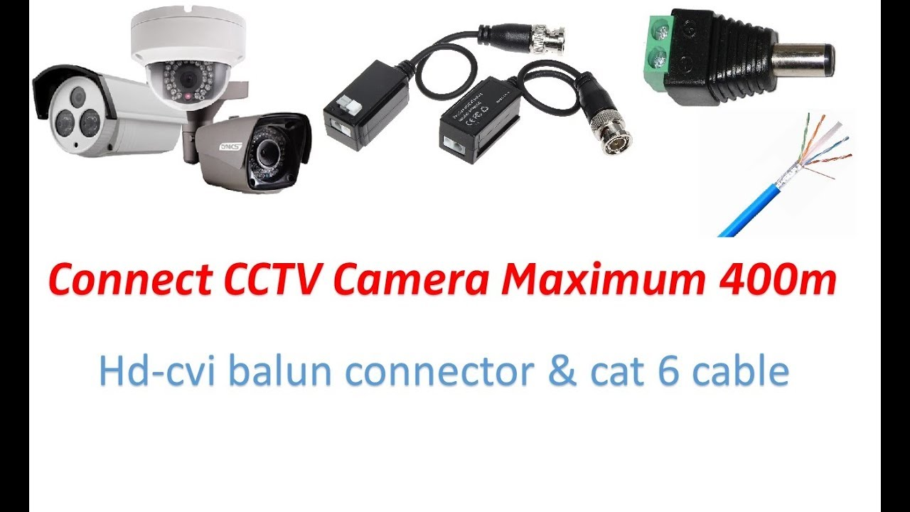 connect cctv camera using cat6 cable
