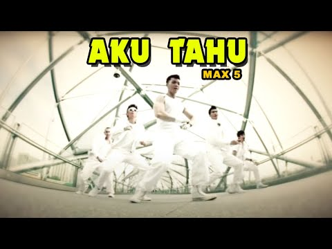 MAX5 - AKU TAU (Official Muisc Video Clip)