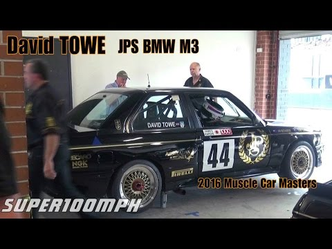 DAVID TOWE JPS BMW M3 2016 Muscle Car Masters