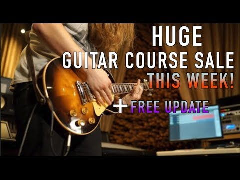 Guitar Course SaleThis Week Only + FREE Update For Students!