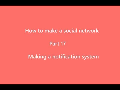 How to make a social network part17 Making the notification system