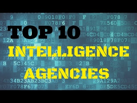 TOP 10 – World's powerful INTELLIGENCE AGENCIES in the world - TOP TEN !