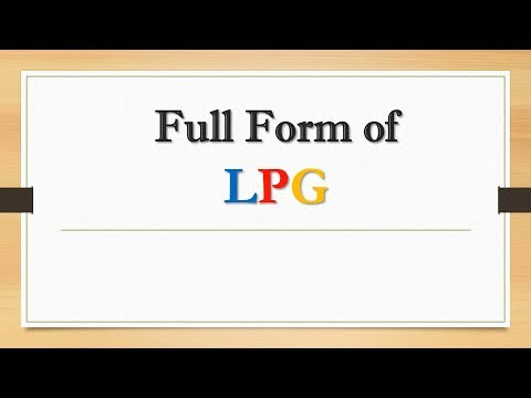 Full Form of LPG    Did You Know?