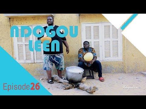 NDOGOULEEN avec Tane Bombé EPISODE 26