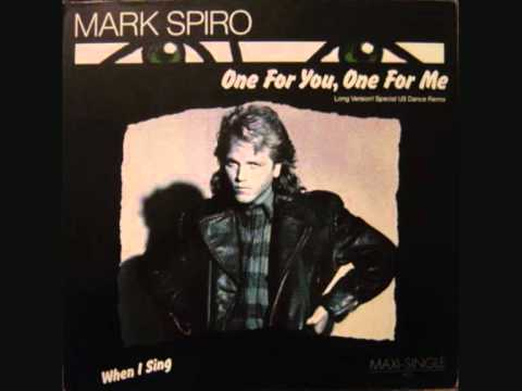 Mark Spiro - One for you one for me. 1985.