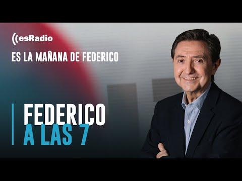 Federico a las 7: Delgado acude al socorro de Sánchez y su nefasta gestión