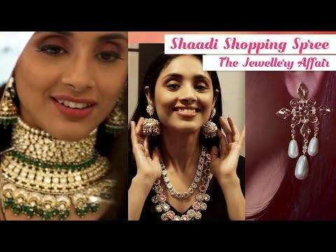 Your Complete Guide to Buy the Perfect Bridal Jewellery | Shaadi Shopping Spree Ep 2
