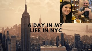 A Day In My Life in NYC