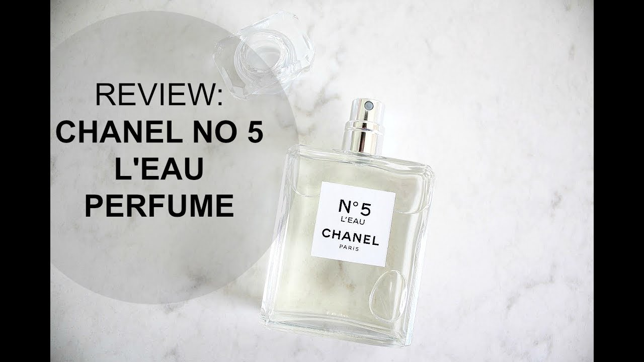 review chanel no 5 l 39 eau perfume best perfume for summers youtube. Black Bedroom Furniture Sets. Home Design Ideas