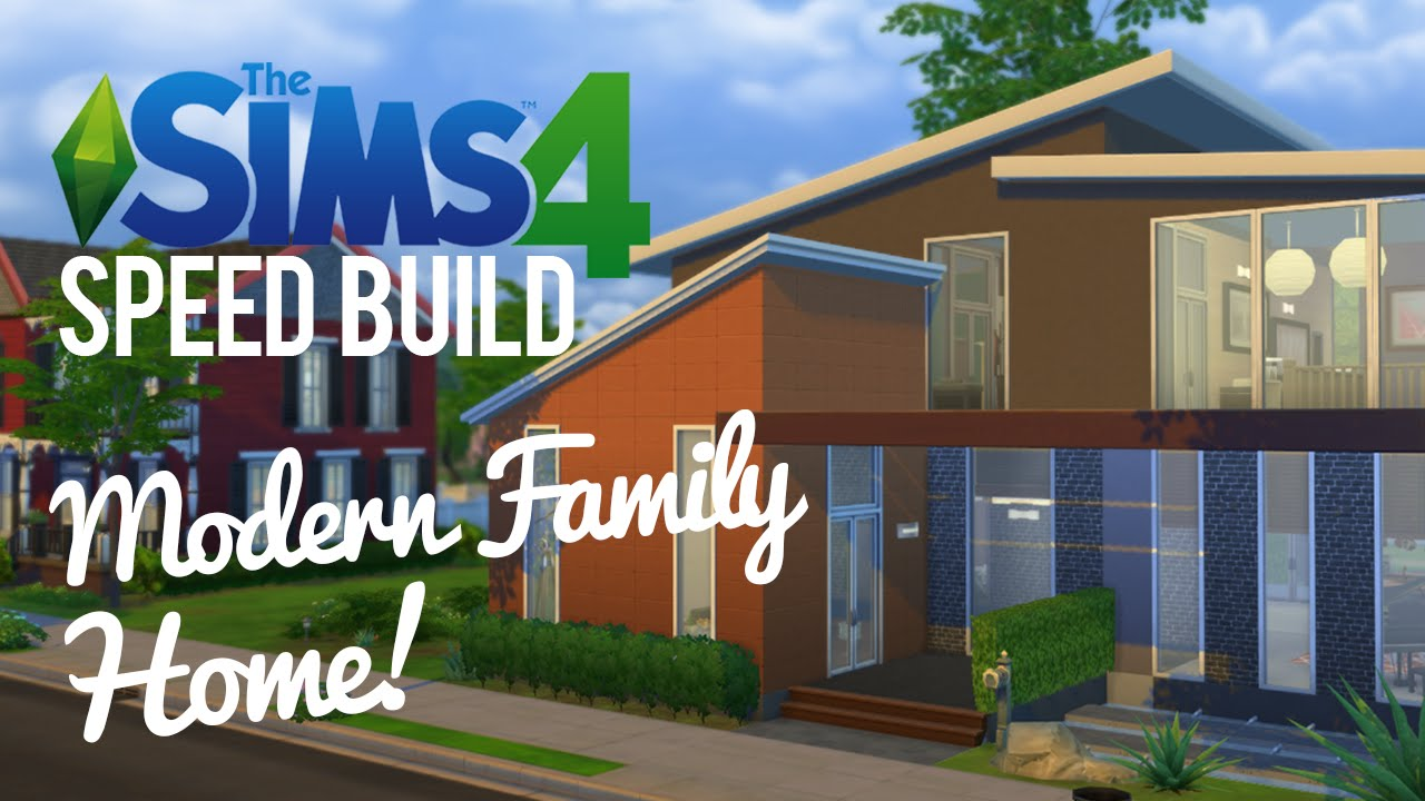 ^ he Sims 4 Speed Build — Modern, Family Home - Youube