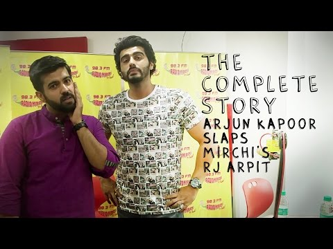 REVEALED | Why did Arjun Kapoor Slap Mirchi RJ Arpit? | Radio Mirchi