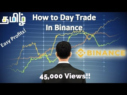 How To Day Trade In Binance - Explained In Tamil