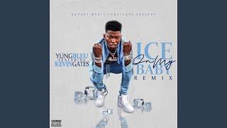 Ice On My Baby Remix