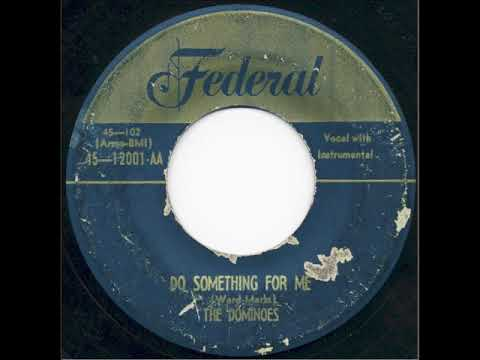 The Dominoes – Chicken Blues / Do Something For Me 1950 Federal  12001,