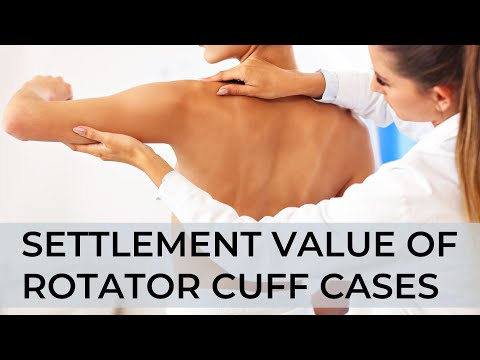 Settlement Value Of Torn Rotator Cuff Lawsuits