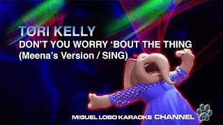 "Sing Meena ""Don't You Worry 'Bout A Thing"" 