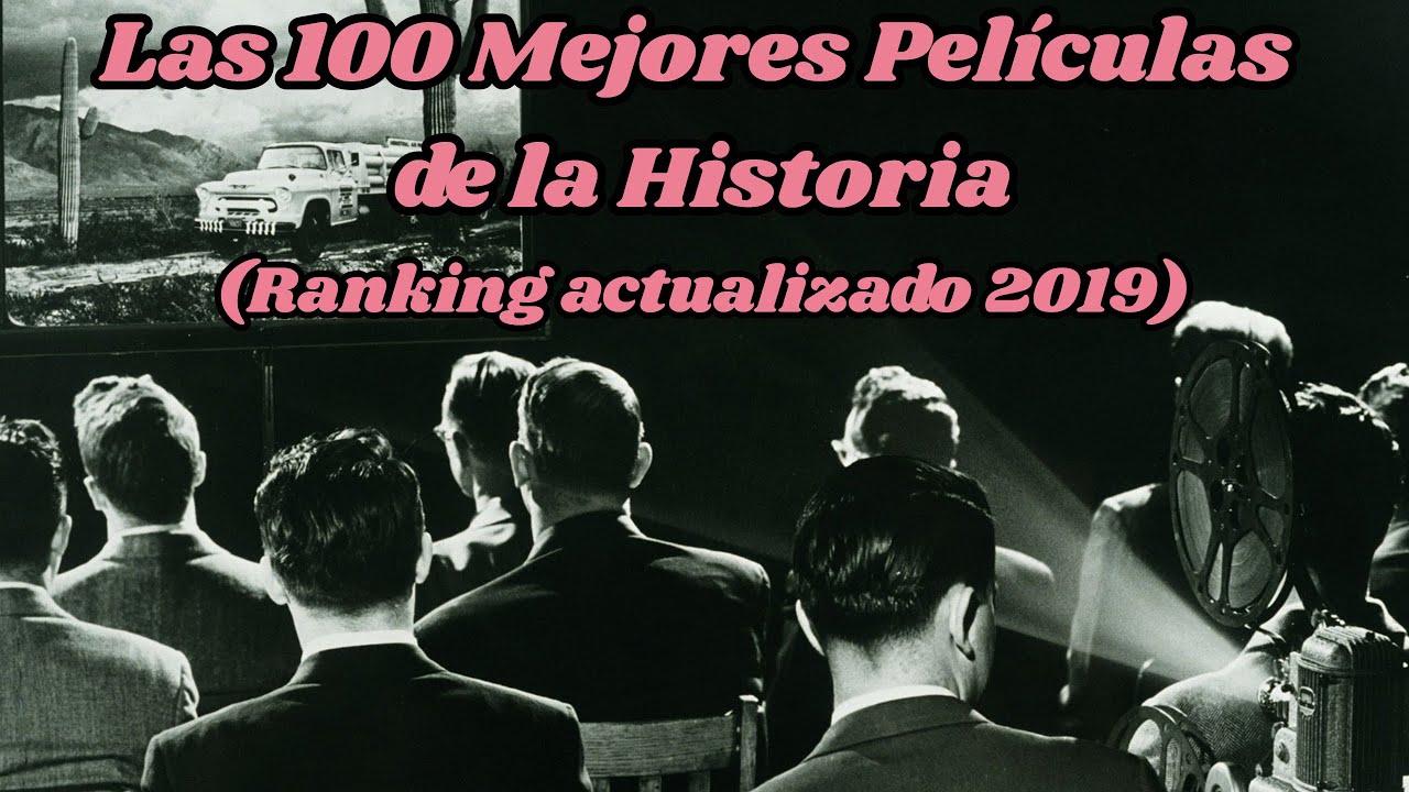 Las 100 Mejores Peliculas De La Historia Ranking Actualizado Youtube