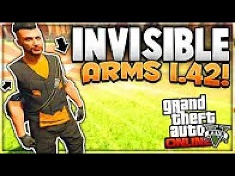 "GTA 5 Online *NEW *INVISIBLE ARMS GLITCH! ""After Patch 1.42(STICKS!)"
