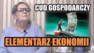 ELEMENTARZ EKONOMII - odc.91 Cud Gospodarczy
